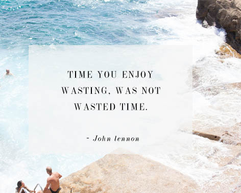 john lennon quote - wasted time - yorkshire wedding photography